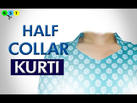 Half Collar Kurti/Kameez - Cutting and Stitching