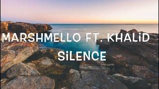 Marshmello Ft. Khalid - Silence Lyrics