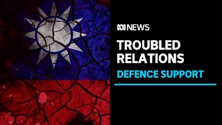 Taiwan strengthens call for Australia to help in event of an attack from China | ABC News