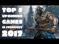 Top 5 Upcoming Game in February 2017