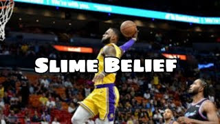 LeBron James Mix - Slime Belief By NBA YoungBoy