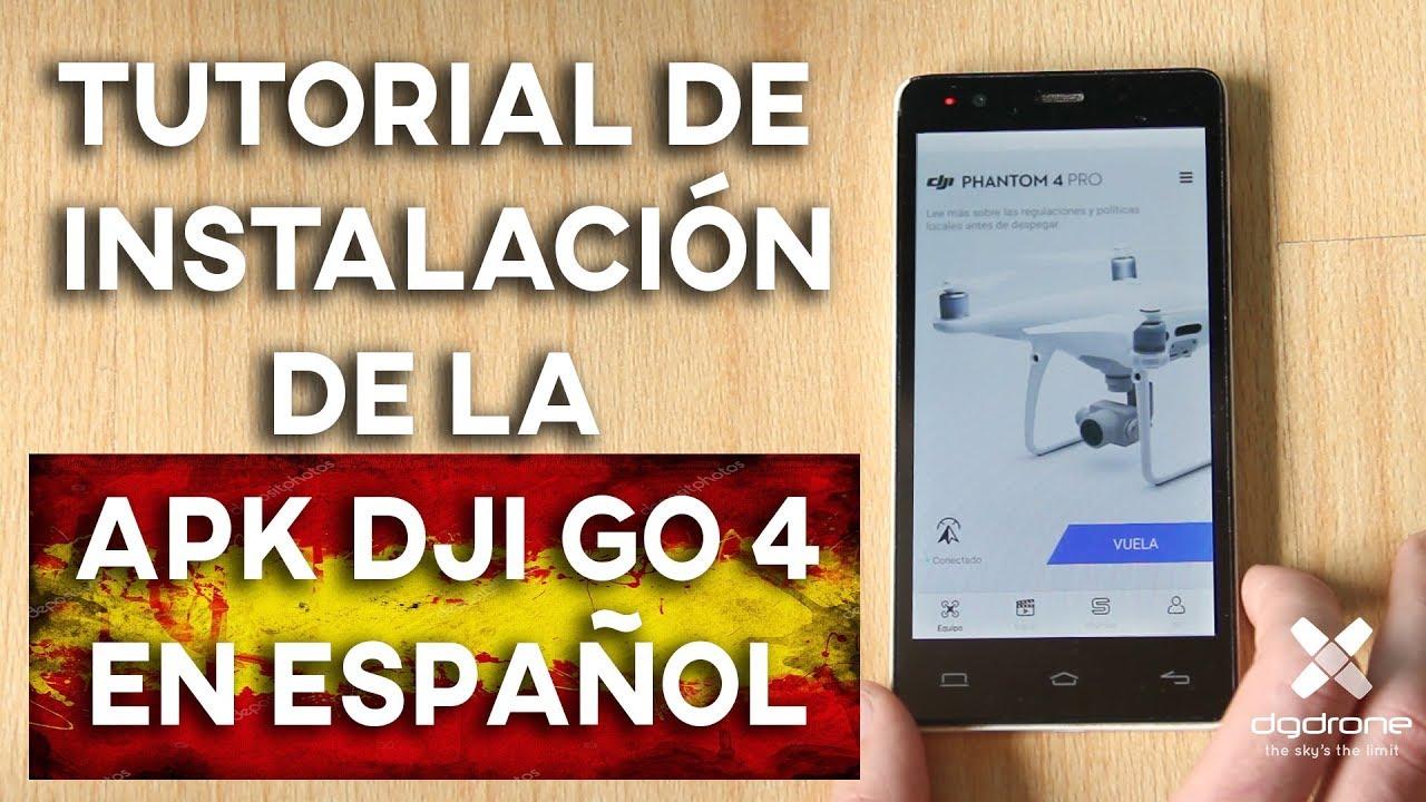 INSTALACIÓN DE DJI GO 4 EN ESPAÑOL