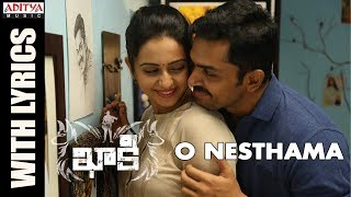 o nesthama song with lyrics khakee telugu movie karthi rakul preet ghibran