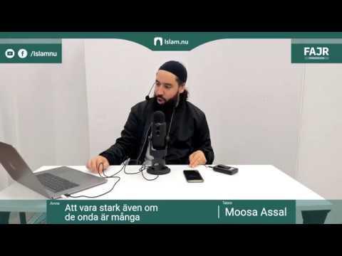 Allah räddar dem som verkligen tror   Fajr påminnelse #4 med Moosa Assal