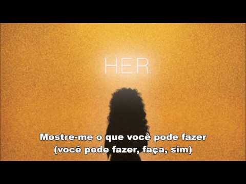 H.E.R - Lights On (Legendado/Tradução)