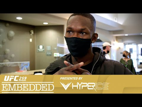 UFC 259 Embedded: Vlog Series - Episode 2