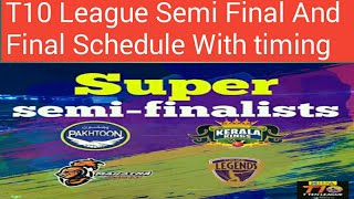 T10 cricket league 2017 semi final and final schedule with timing