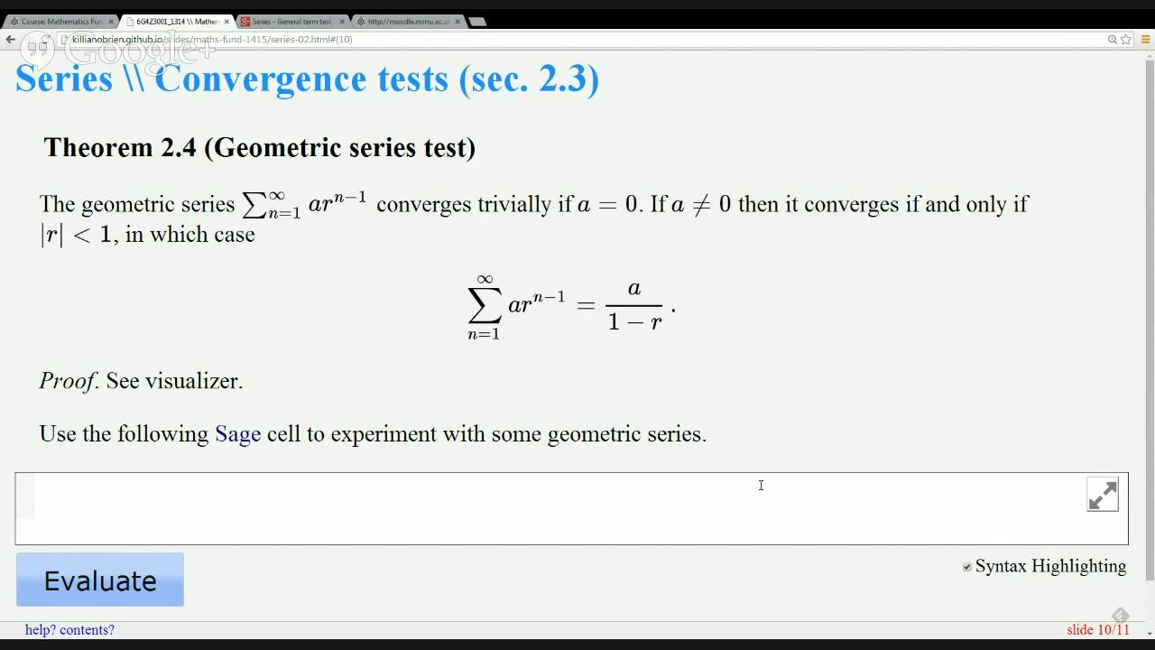 Series - General term test, geometric series test and examples