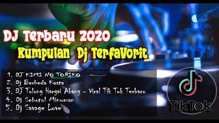 Download Dj Terbaru 2020    Kumpulan Dj Terfavorit    Tiktok Hits 2020