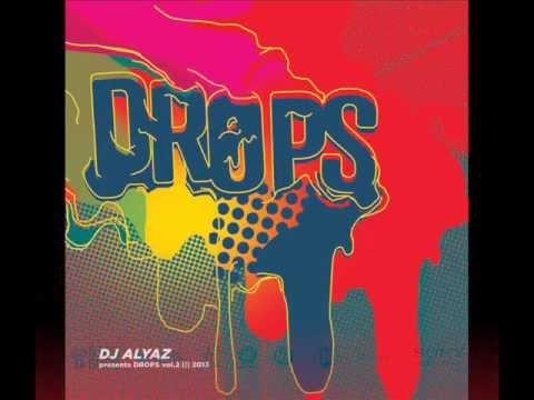 Dj Alyaz presents DROPS vol. 2 [BIGG BOSS] (CD2 SNIPPETS)
