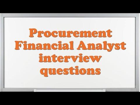 Procurement Financial Analyst interview questions