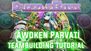 Parvati Teambuilding Guide! - Puzzle and Dragons - パズドラ