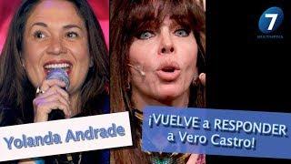 Yolanda Andrade VUELVE a RESPONDER a Vero Castro / Multimedia 7
