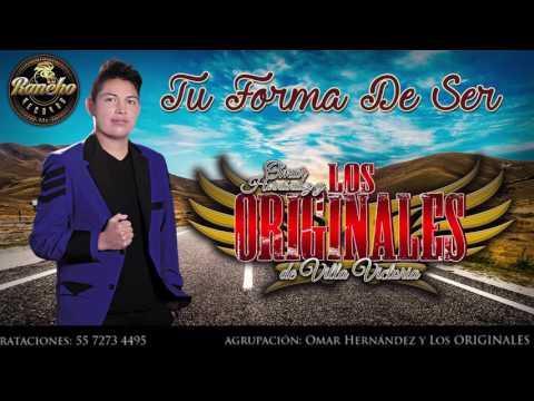 Tu forma de ser - Omar Hernández y Los ORIGINALES de Villa Victoria RanchoRecordsMx