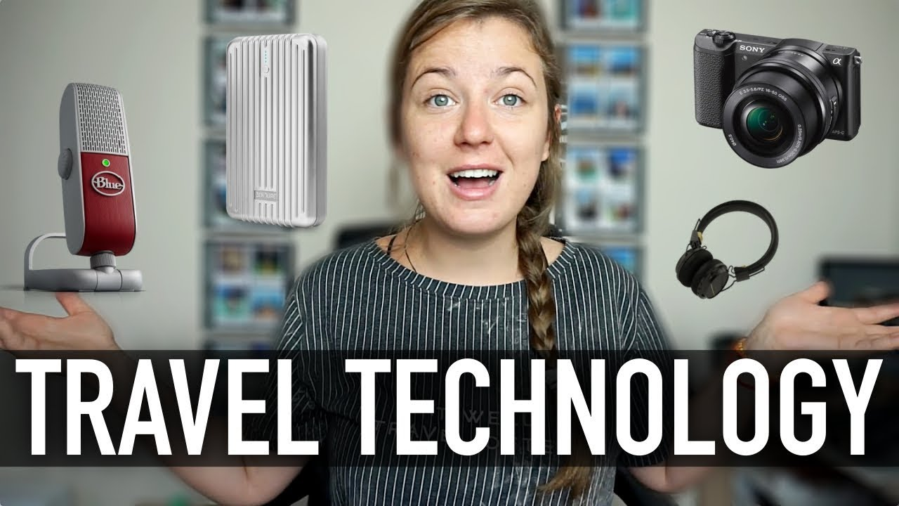 ALL THE TECHNOLOGY I TRAVEL WITH IN 2017