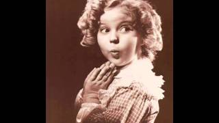 Shirley Temple - Animal Crackers In My Soup 1935 Curly Top