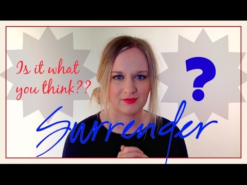 SURRENDER! is it what you think?