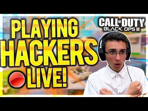 "Black Ops 3 ""PLAYING AGAINST HACKERS"" BO3 Aimbot, Godmode, Rapid Fire HACKS Search Live!"