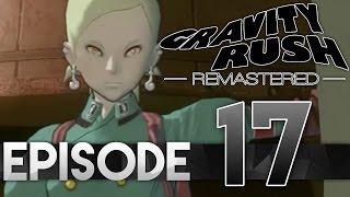"""Fading Light"" Gravity Rush Remastered - Episode 17"