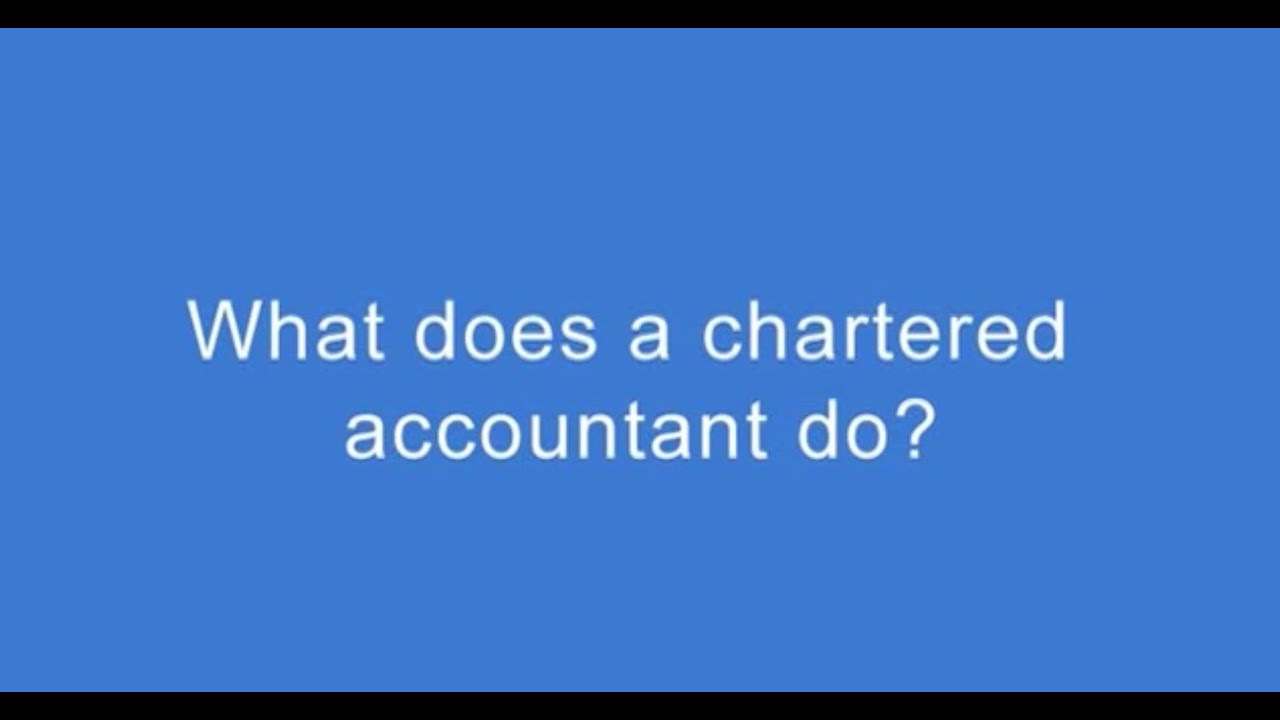 Chartered Accountant Cpa What Does A Chartered Accountant Do Andrew Brown