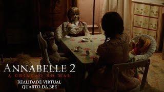 Annabelle 2: A Criação do Mal - Realidade Virtual