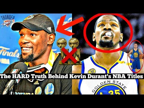 The HARD Truth about Kevin Durant and his NBA 'Championships'