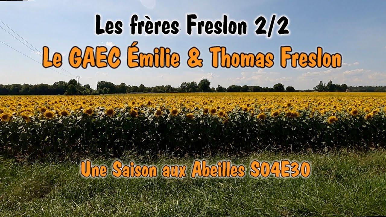 Une Saison aux Abeilles - Le GAEC Émilie & Thomas Freslon - S04E30