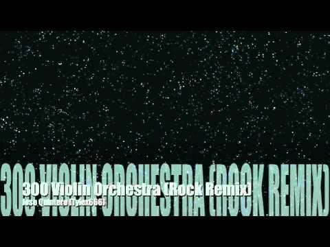 300 Violin Orchestra Rock Version