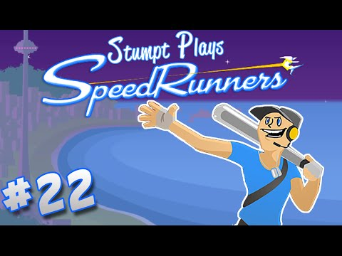 SpeedRunners - #22 - Barely Too Old