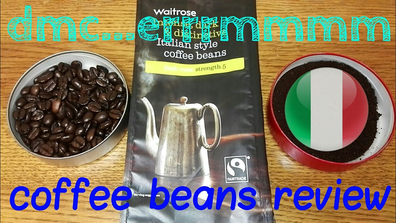 waitrose italian style coffee beans review youtube. Black Bedroom Furniture Sets. Home Design Ideas