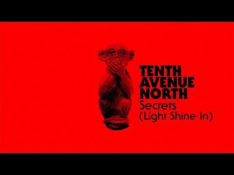 Tenth Avenue North - Secrets (Light Shine In) (Visualizer)