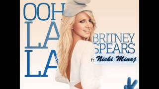 Britney Spears Ft. Nicki Minaj - Ooh La La (The Smurfs 2 Soundtrack) (DirtyRichx Remix)