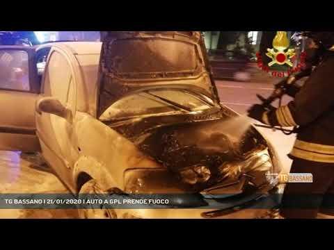 TG BASSANO | 21/01/2020 | AUTO A GPL PRENDE FUOCO<...
