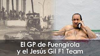 Cuando Andalucía quiso conquistar la F1 - El GP de Fuengirola y el Jesús Gil F1 Team
