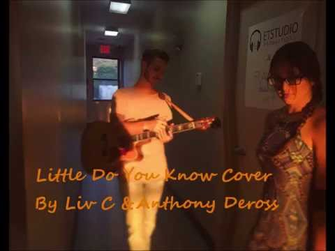 Little Do You Know- Alex and Sierra (Cover by Liv C and Anthony DeRoss)