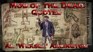 Mob of the Dead Quotes - Al 'Weasel' Arlington (Call of Duty: Black Ops II Zombies)
