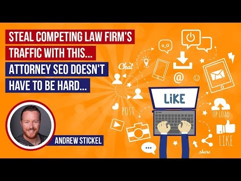 Lawyer SEO: Steal Competing Law Firm's Traffic With This... Attorney SEO Doesn't Have to Be Hard...