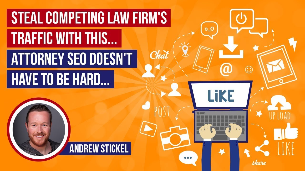 Lawyer SEO: Steal Competing Law Firm's Traffic With This... Attorney SEO Doesn't Have to B