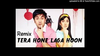 Tera Hone Laga Hoon (Love Mix Ft Ravish) - Remix DjPraveen