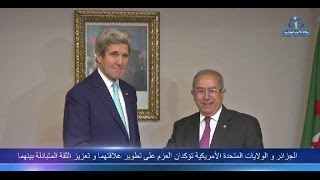 إرادة جزائرية أمريكية لتوطيد العلاقات و تعزيز الثقة بينهما