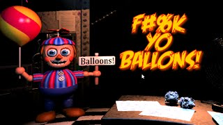 I DON'T WANT NO DAMN BALLOONS! [FIVE NIGHT'S AT FREDDY'S 2] [NIGHT 4]