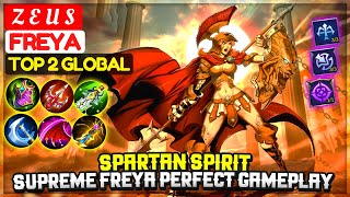 Spartan Spirit, Supreme Freya Perfect Gameplay [ Top 2 Global Freya ] Z E U S - Mobile Legends