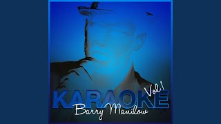 I Was a Fool (To Let You Go) (In the Style of Barry Manilow) (Karaoke Version)