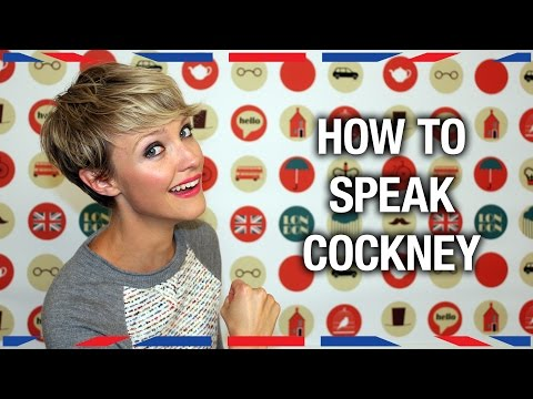 How to Speak Cockney - Anglophenia Ep 36
