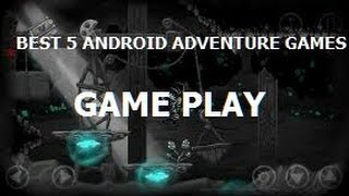 TOP 5 Adventure android games/for smartphones/tablets (2016)best