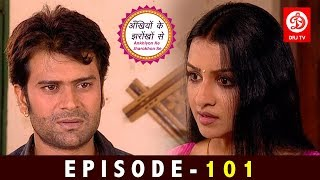Ankhiyon Ke Jharokhon Se Episode 101 | Hindi Tv Series 2019 | हिन्दी सीरियल 2019 | DRJ TV Shows 2019
