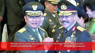 Presiden Lantik Jendral Moeldoko Jadi Panglima TNI, dan Letjen Budiman Jadi KSAD Mp3
