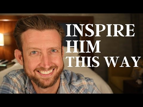 How to Inspire Love in a Man from YouTube · Duration:  9 minutes 3 seconds