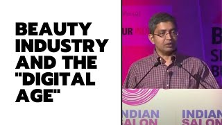 Beauty industry and the   Digital Age