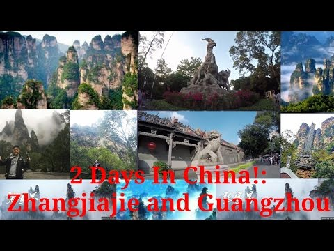 #1 Avatars Home!||2 Days In China||Guangzhou,Zhangjiajie